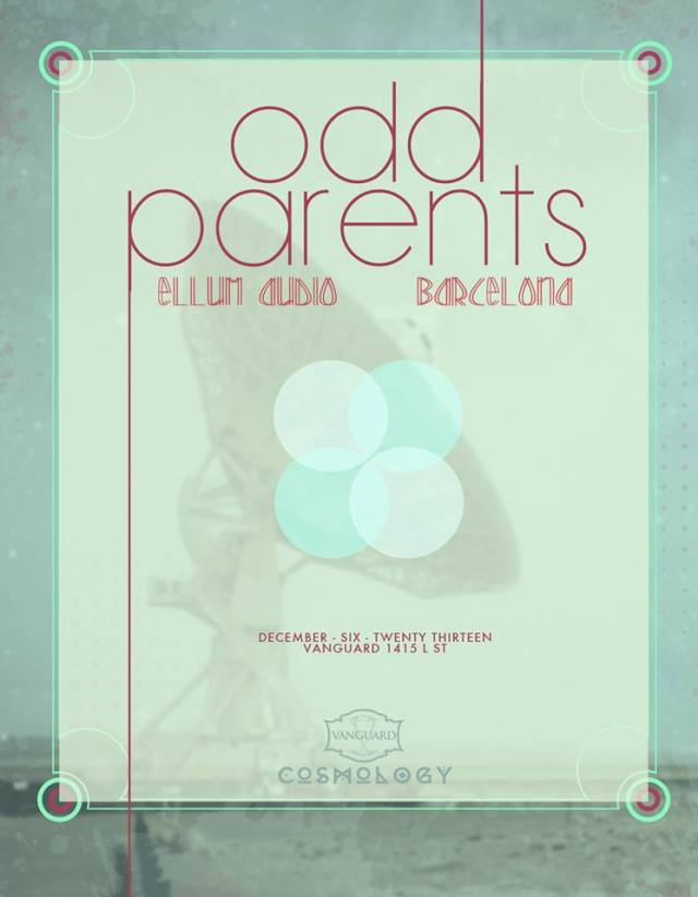 Friday, Dec 06 COSMOLOGY w/ ODD PARENTS (Ellum Audio)