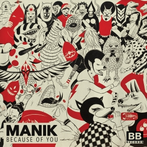 MANIK-Because-of-You